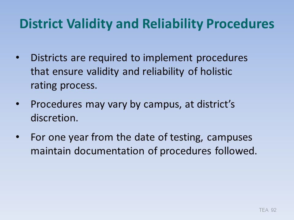 District Validity and Reliability Procedures