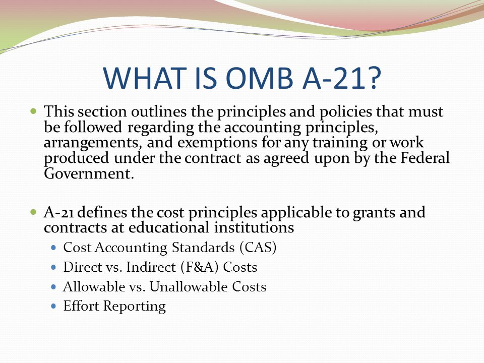 WHAT IS OMB A-21