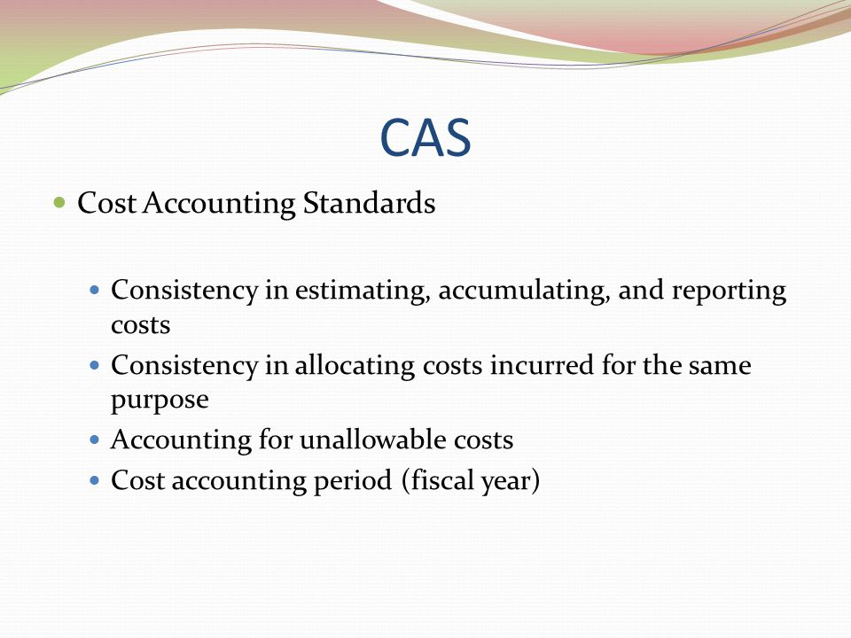 CAS Cost Accounting Standards