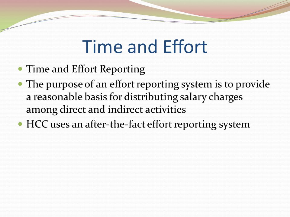 Time and Effort Time and Effort Reporting
