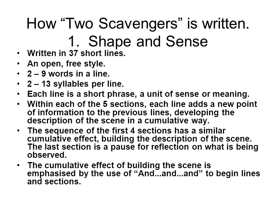 How Two Scavengers is written. 1. Shape and Sense