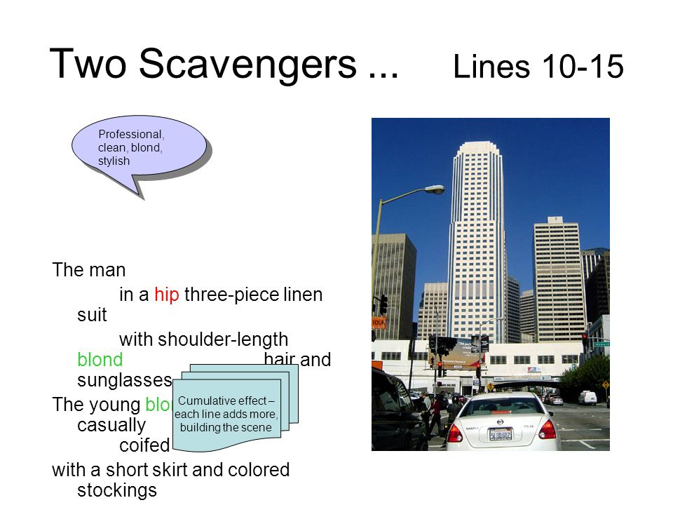 Two Scavengers ... Lines 10-15 The man in a hip three-piece linen suit