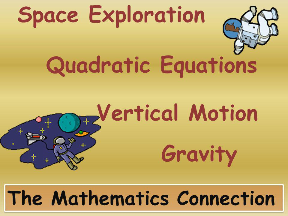 Space Exploration Quadratic Equations Vertical Motion Gravity