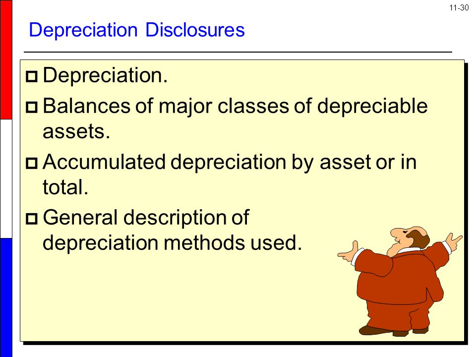 Depreciation Disclosures