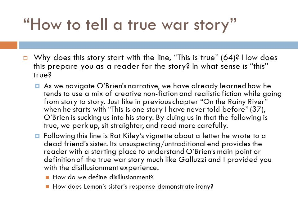 How to tell a true war story