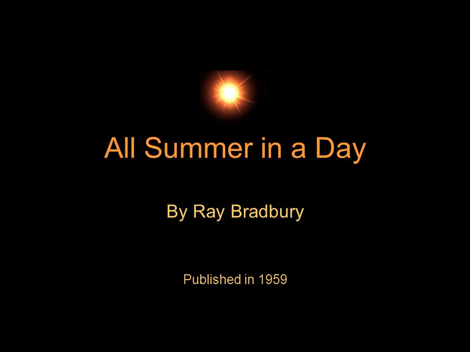 By Ray Bradbury Published in 1959