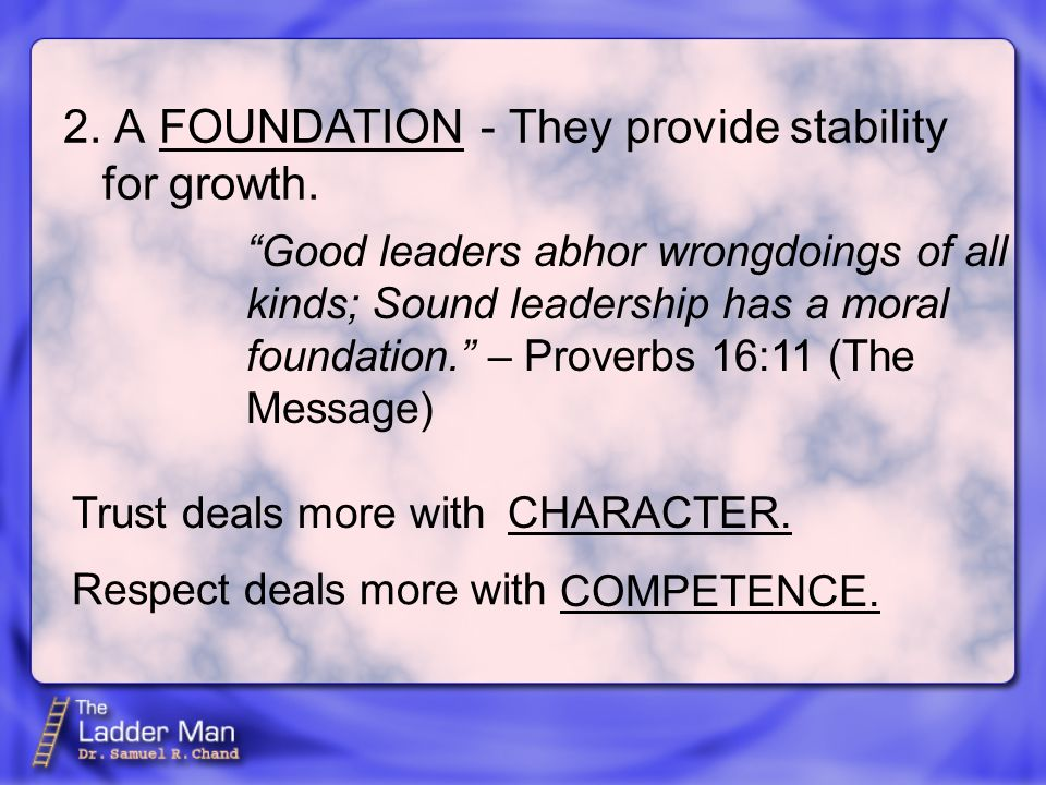 2. A - They provide stability for growth. FOUNDATION