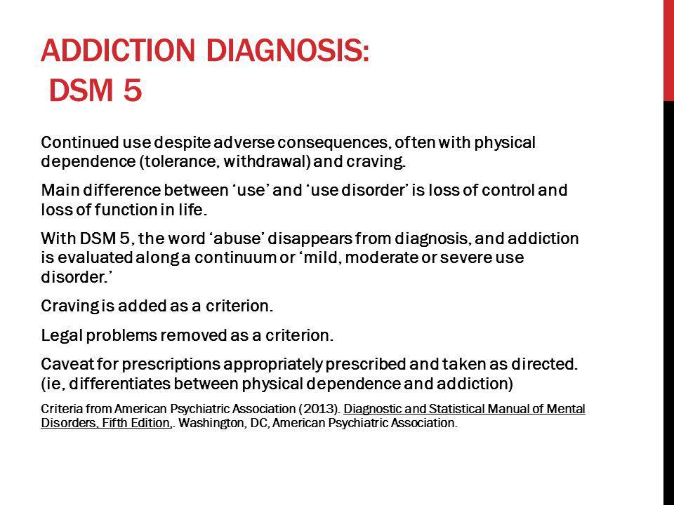 Addiction diagnosis: DSM 5