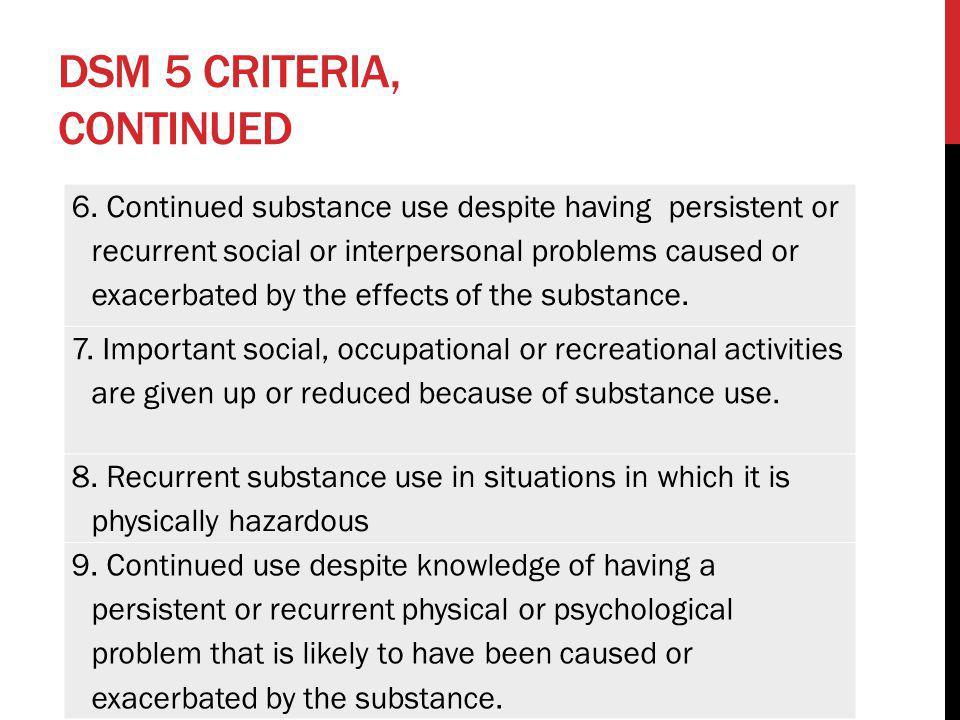 DSM 5 criteria, continued