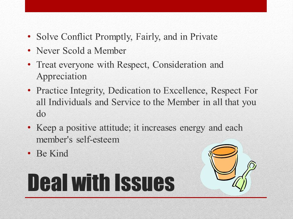 Deal with Issues Solve Conflict Promptly, Fairly, and in Private
