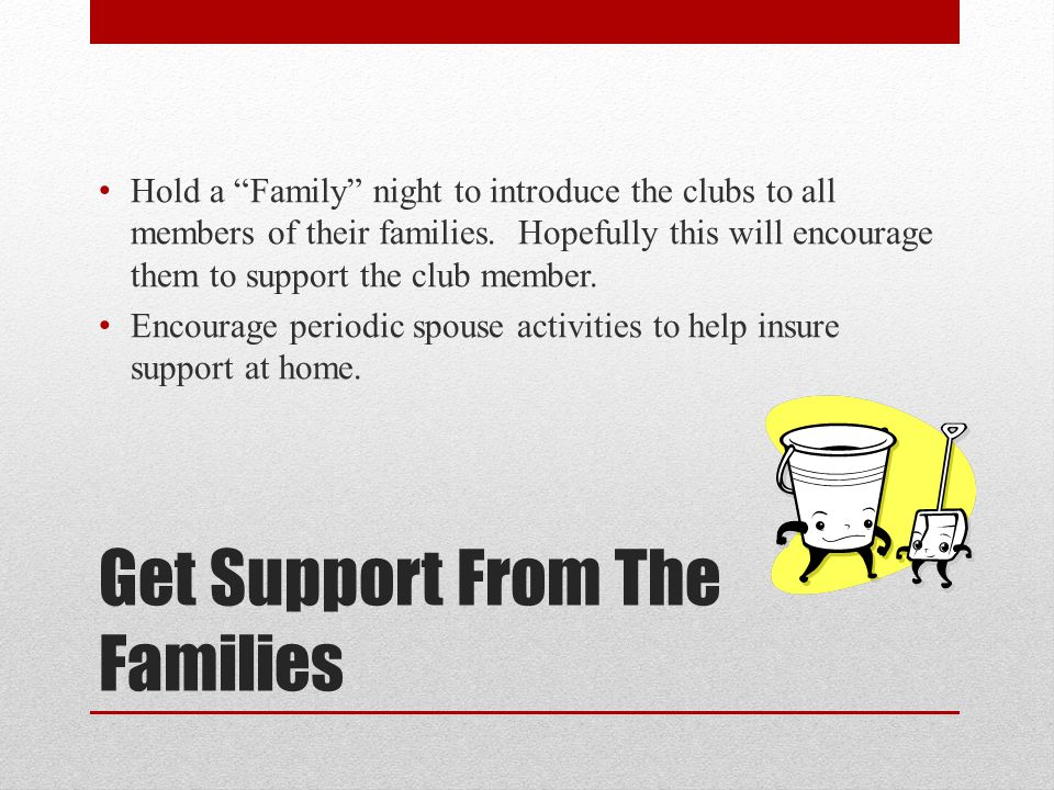 Get Support From The Families