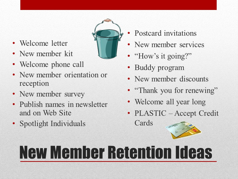New Member Retention Ideas