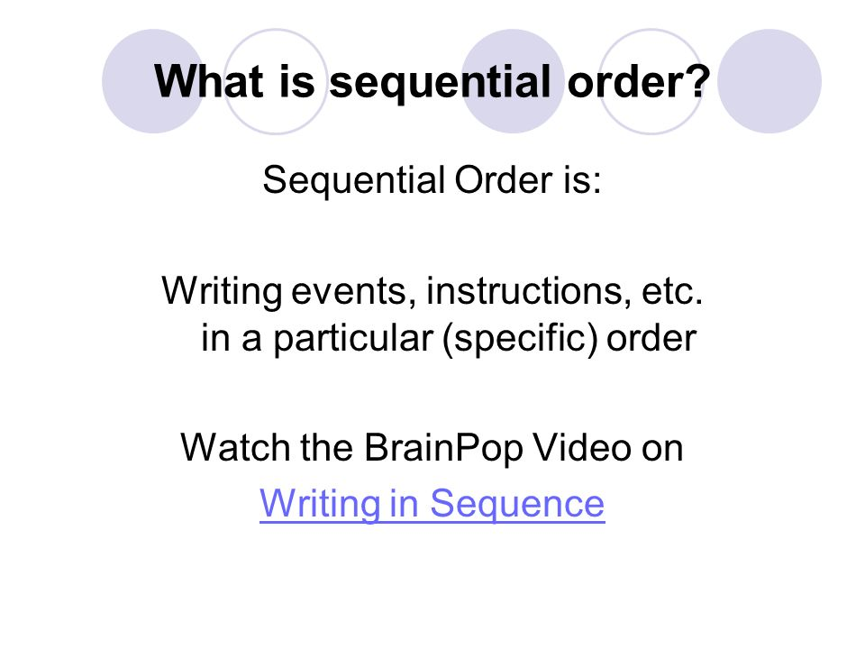 What is sequential order