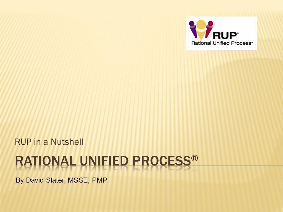Rational Unified Process®