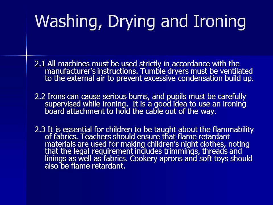 Washing, Drying and Ironing