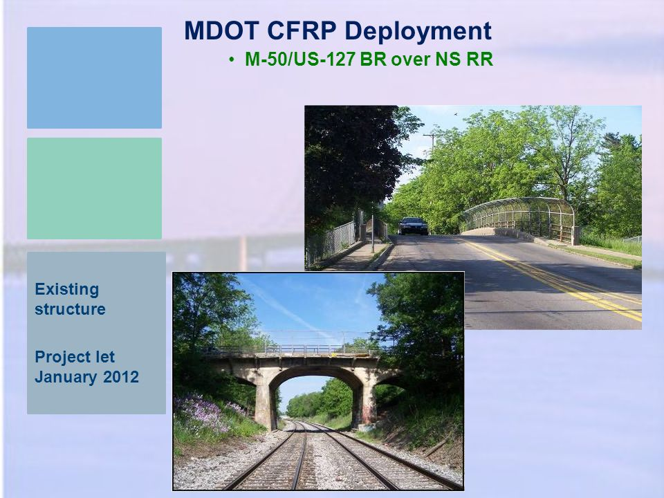 MDOT CFRP Deployment M-50/US-127 BR over NS RR Existing structure