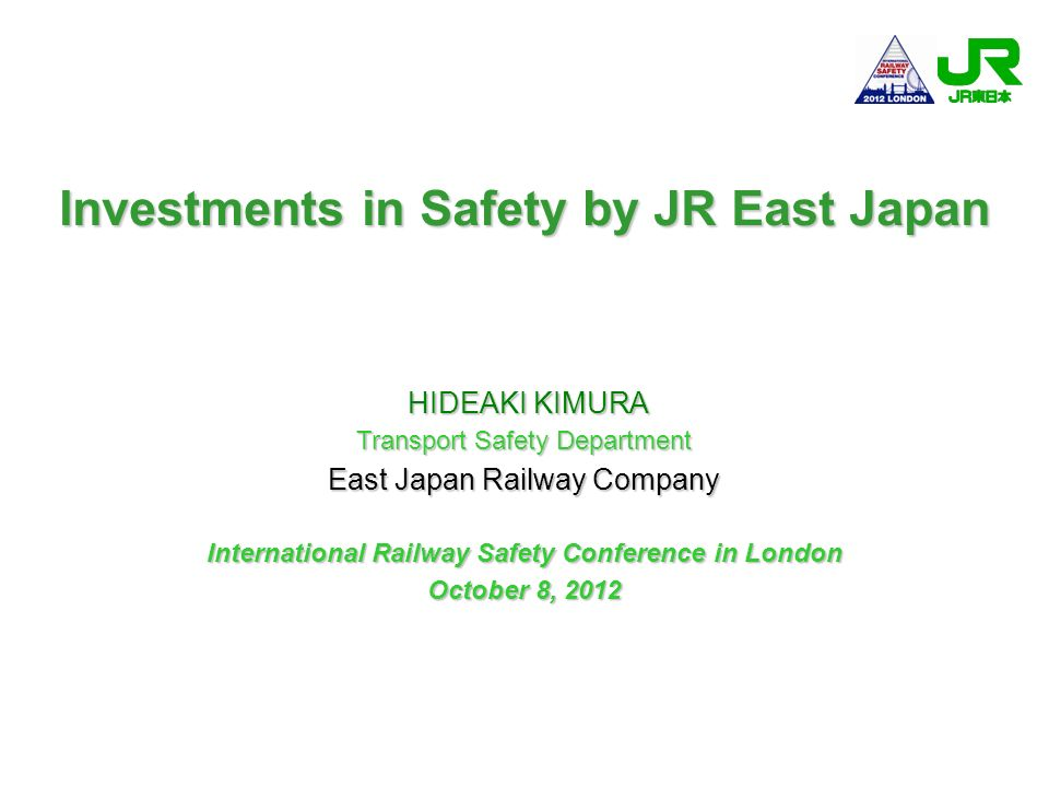 Investments in Safety by JR East Japan