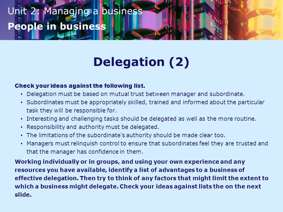 Delegation (2) Check your ideas against the following list.
