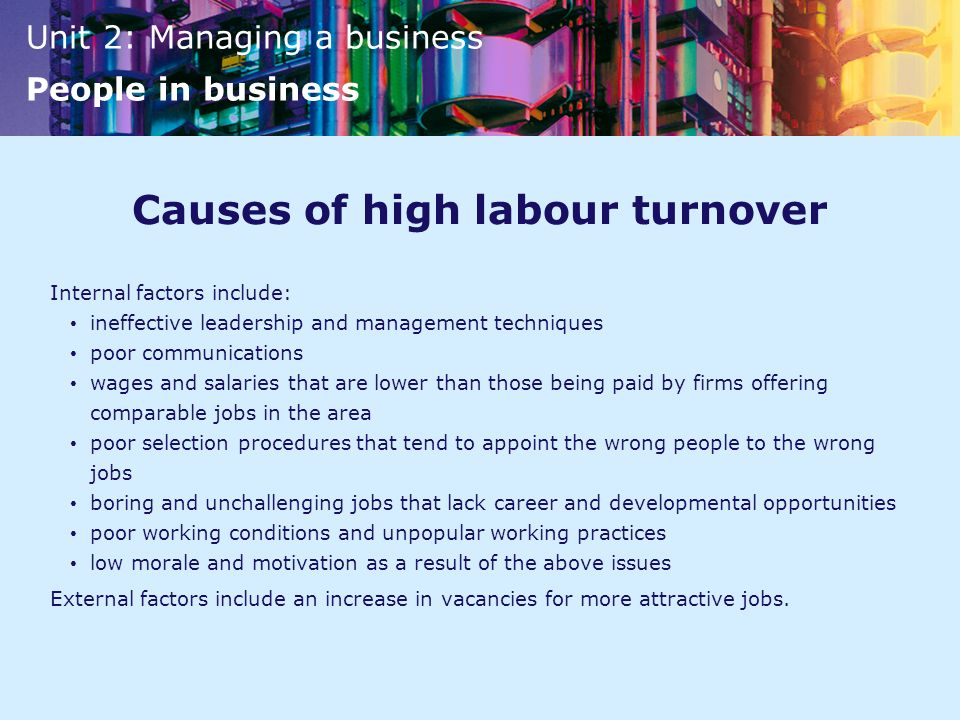 Causes of high labour turnover