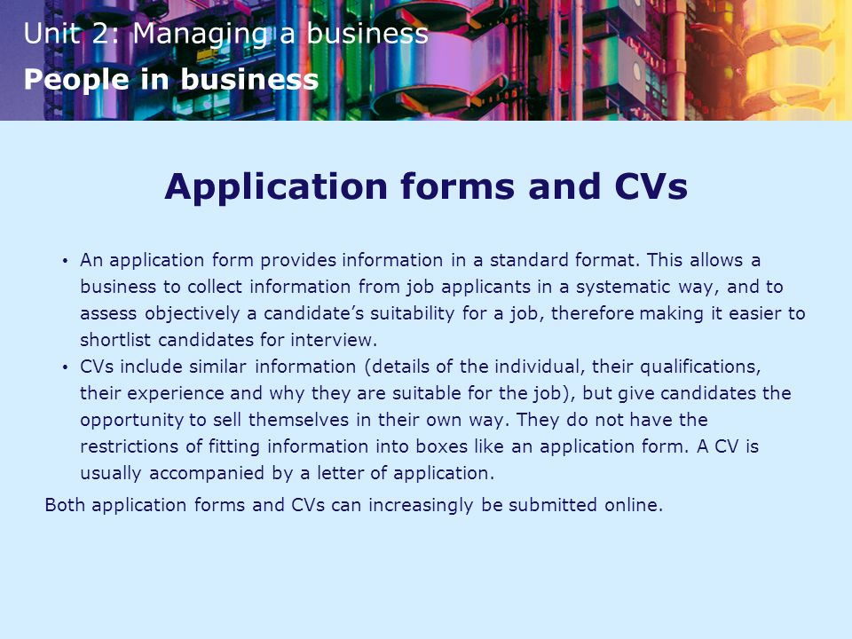 Application forms and CVs