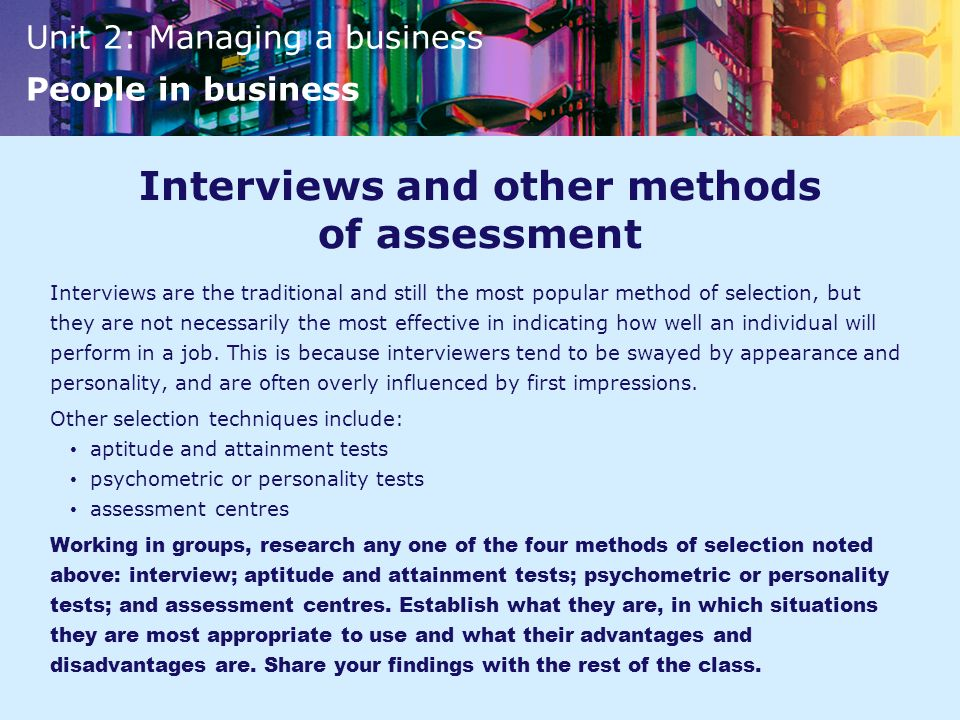 Interviews and other methods of assessment