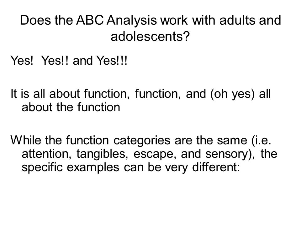 Does the ABC Analysis work with adults and adolescents