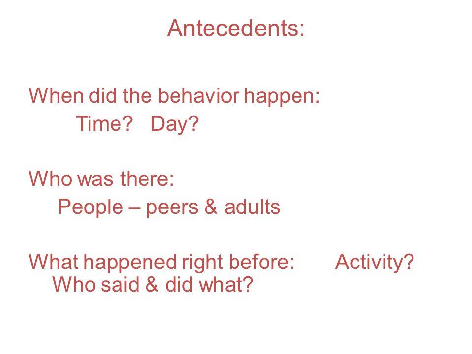 Antecedents: