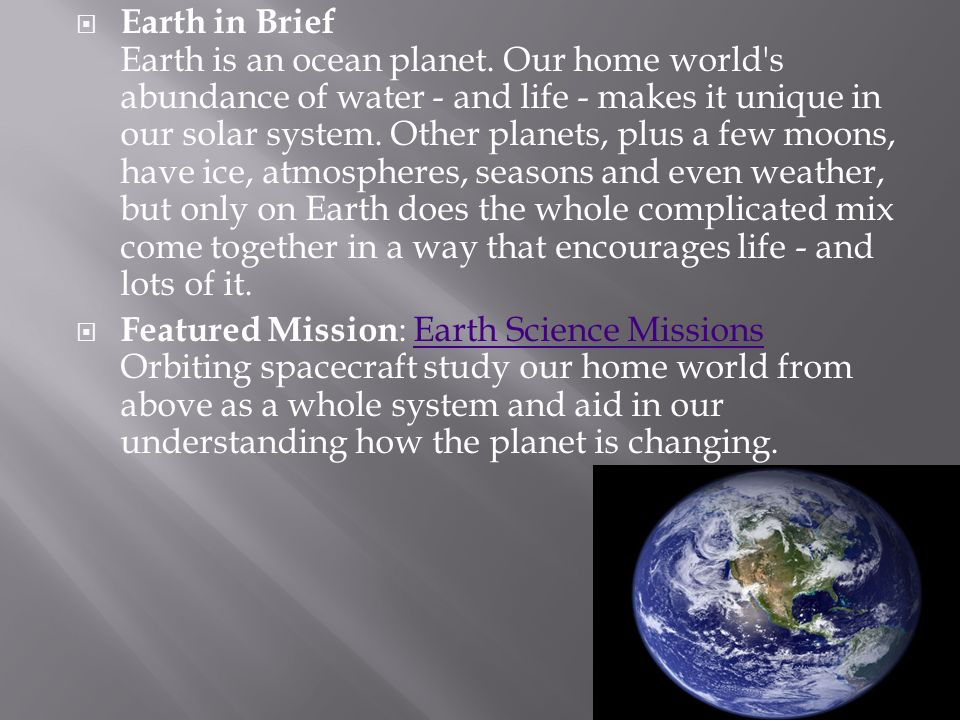 Earth in Brief Earth is an ocean planet