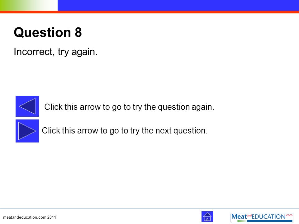 Question 8 Incorrect, try again.