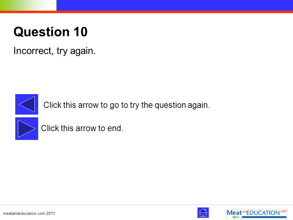Question 10 Incorrect, try again.