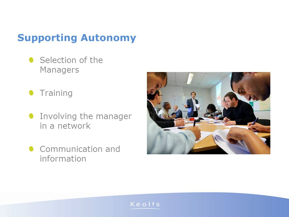 Supporting Autonomy Selection of the Managers Training