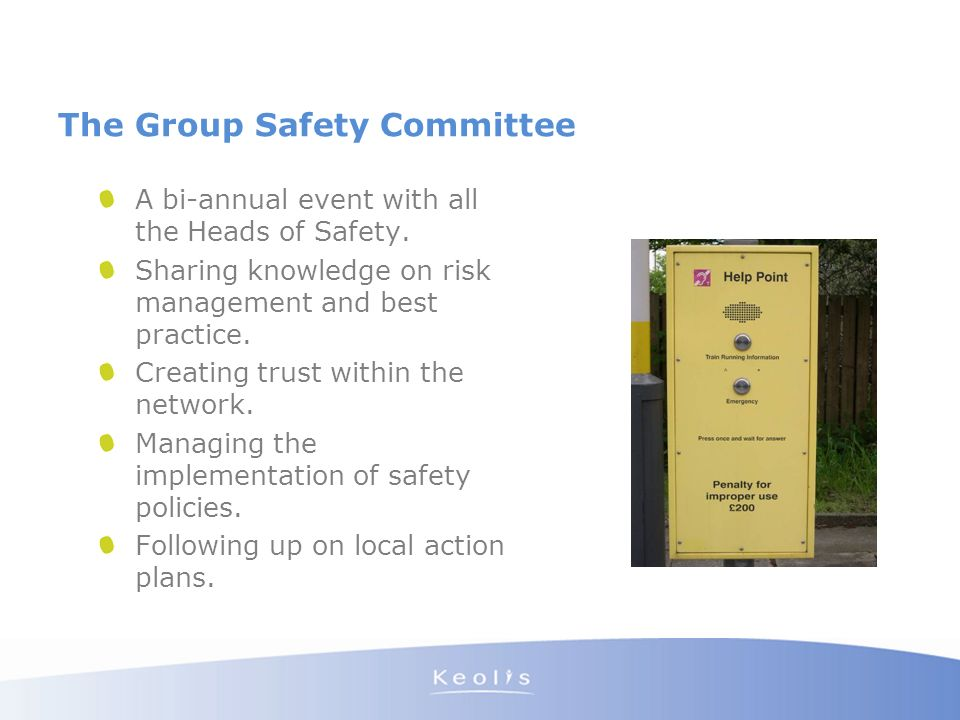 The Group Safety Committee