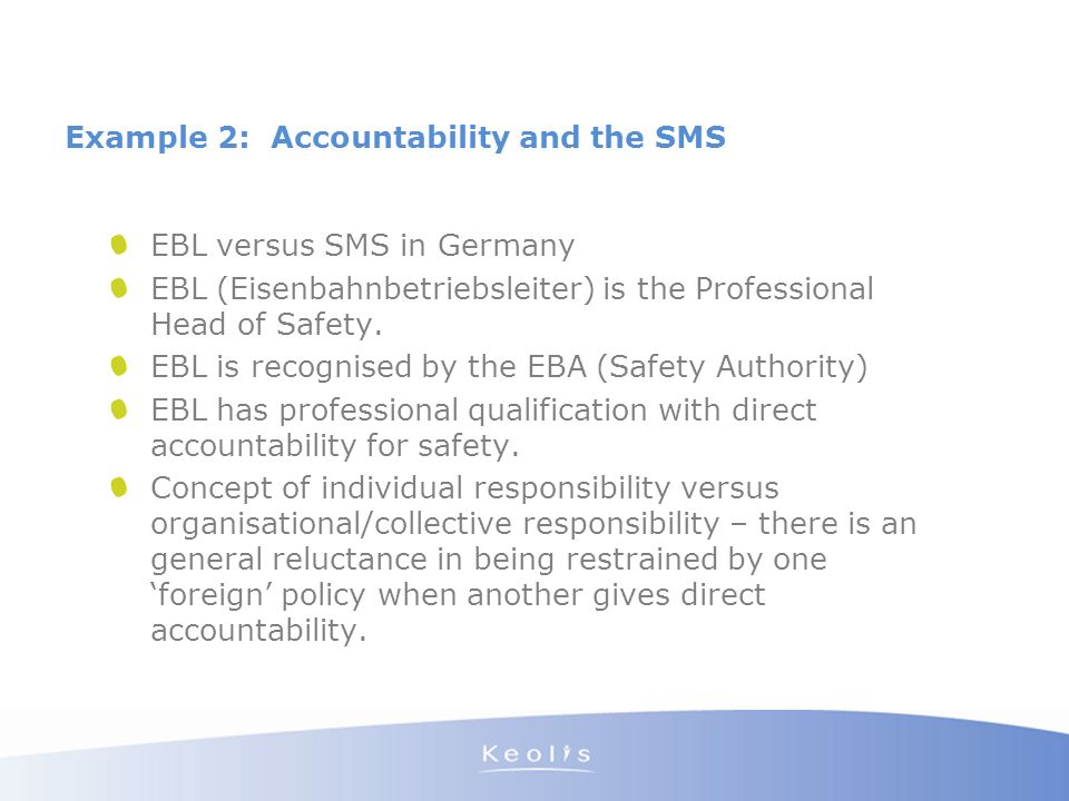 Example 2: Accountability and the SMS