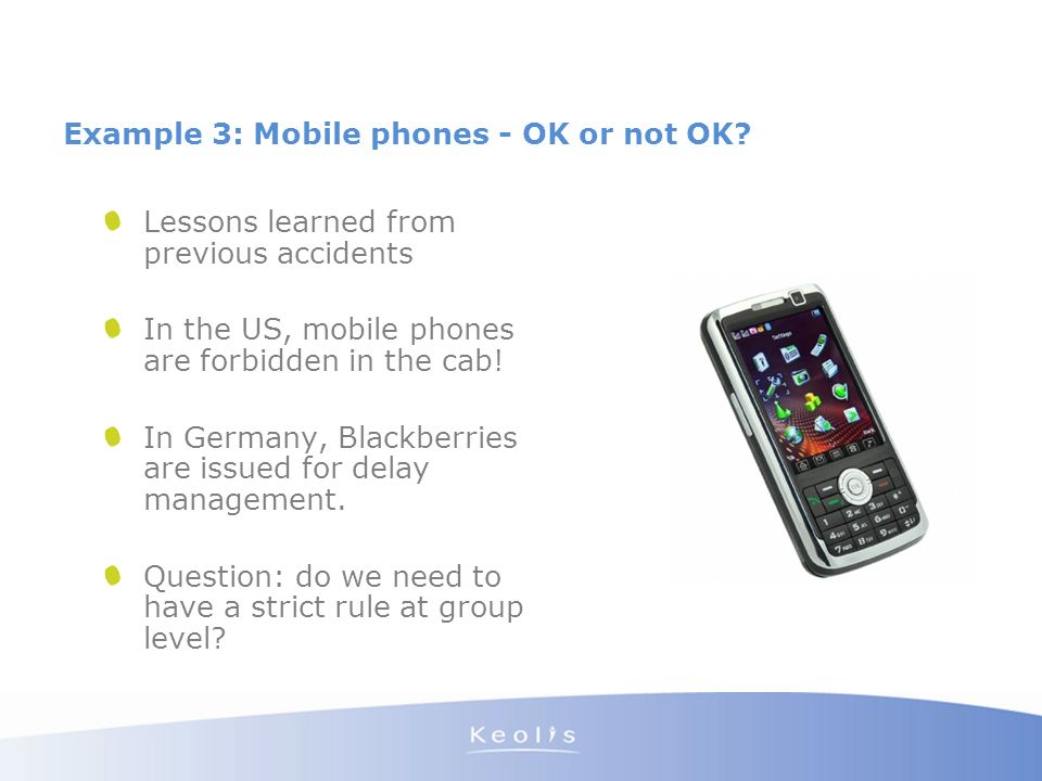 Example 3: Mobile phones - OK or not OK