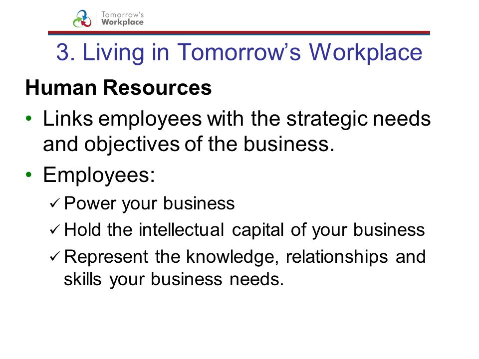 3. Living in Tomorrow's Workplace