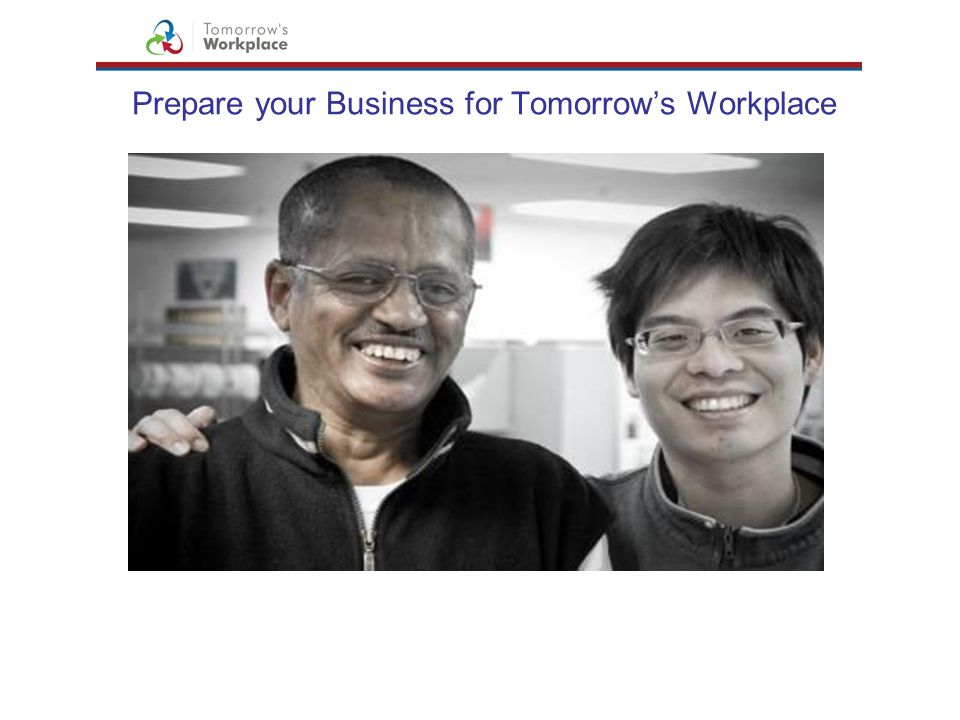 Prepare your Business for Tomorrow's Workplace