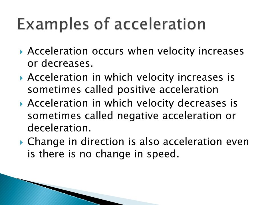 Examples of acceleration