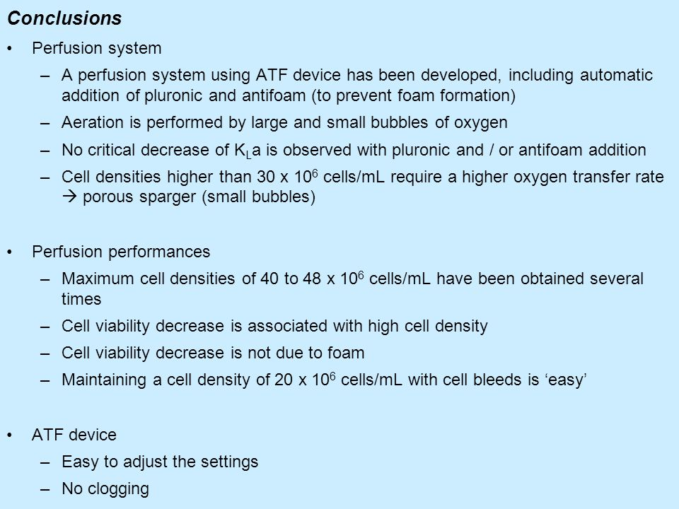 Conclusions Perfusion system