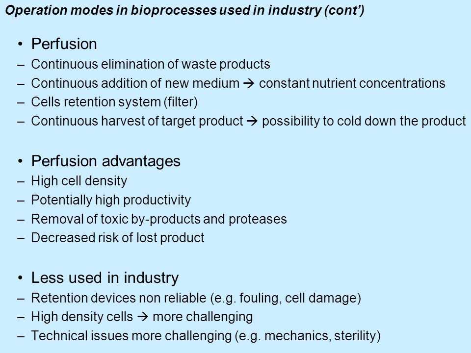 Operation modes in bioprocesses used in industry (cont')