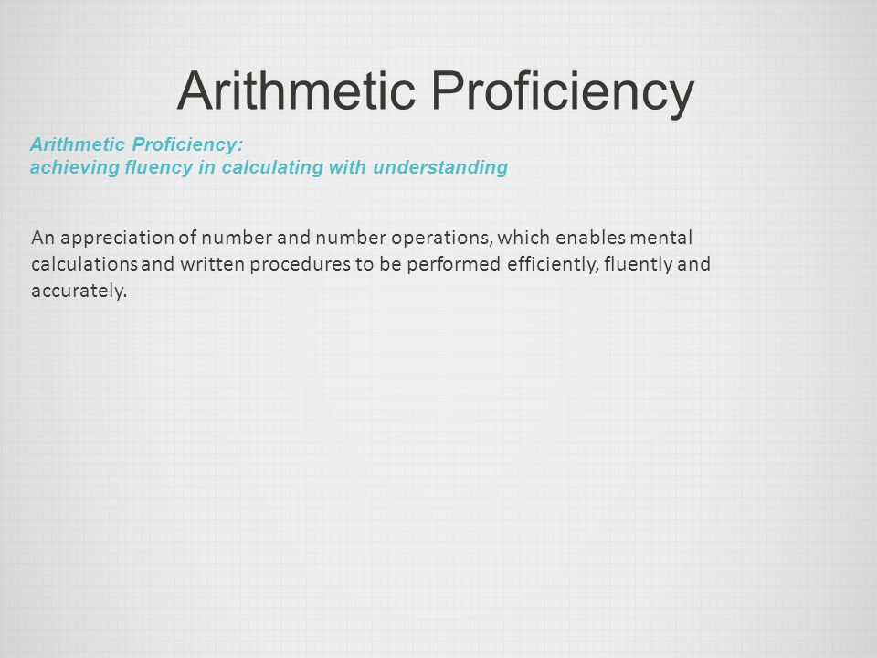 Arithmetic Proficiency