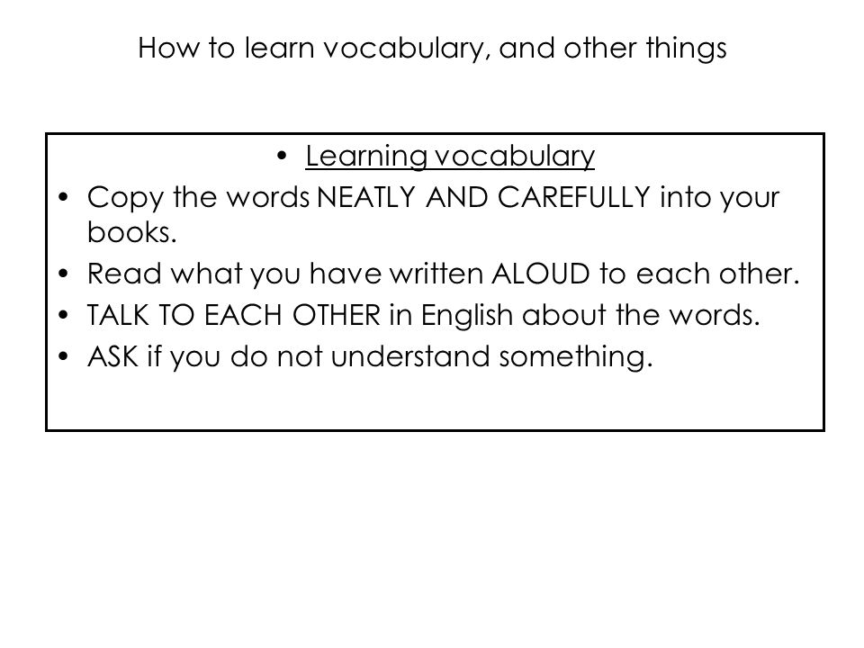 How to learn vocabulary, and other things