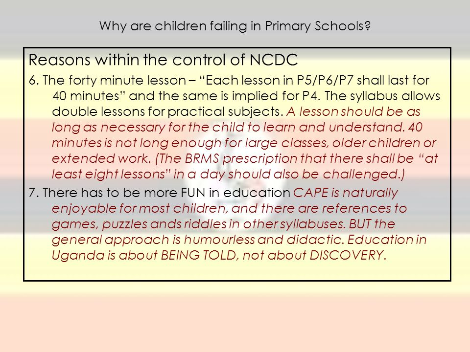 Why are children failing in Primary Schools