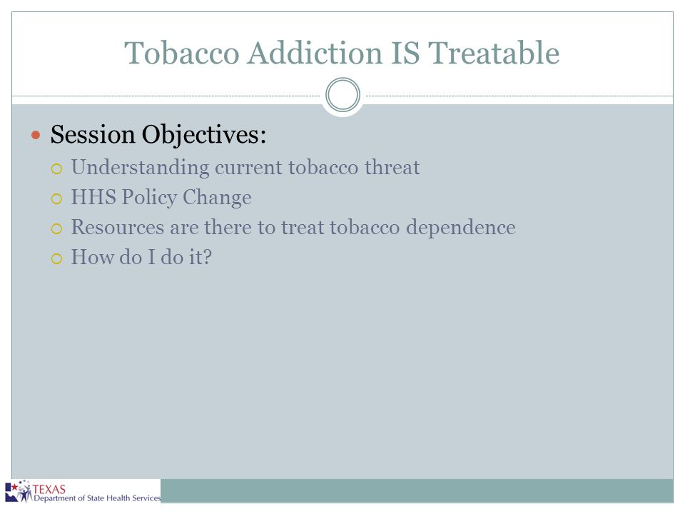 Tobacco Addiction IS Treatable