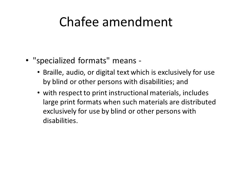 Chafee amendment specialized formats means -