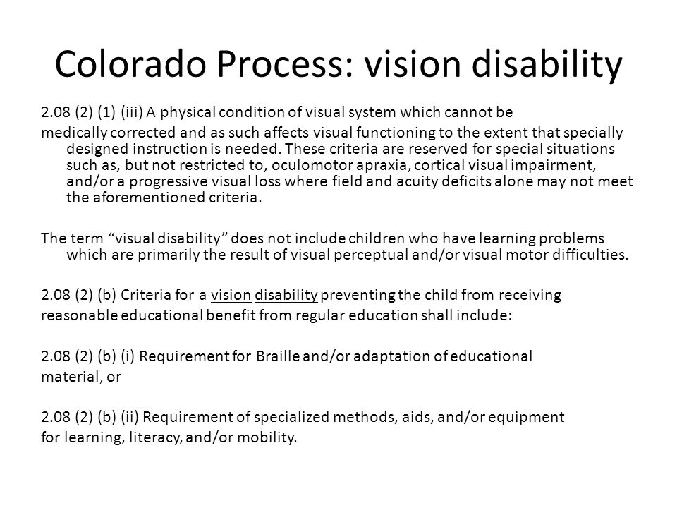 Colorado Process: vision disability