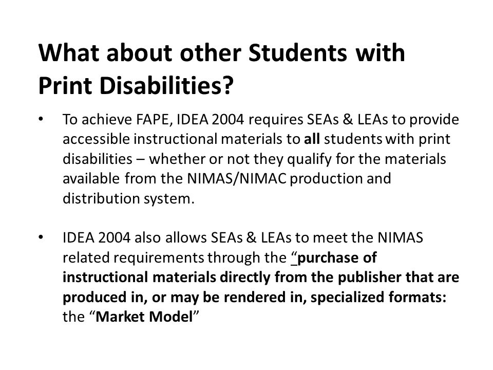 What about other Students with Print Disabilities