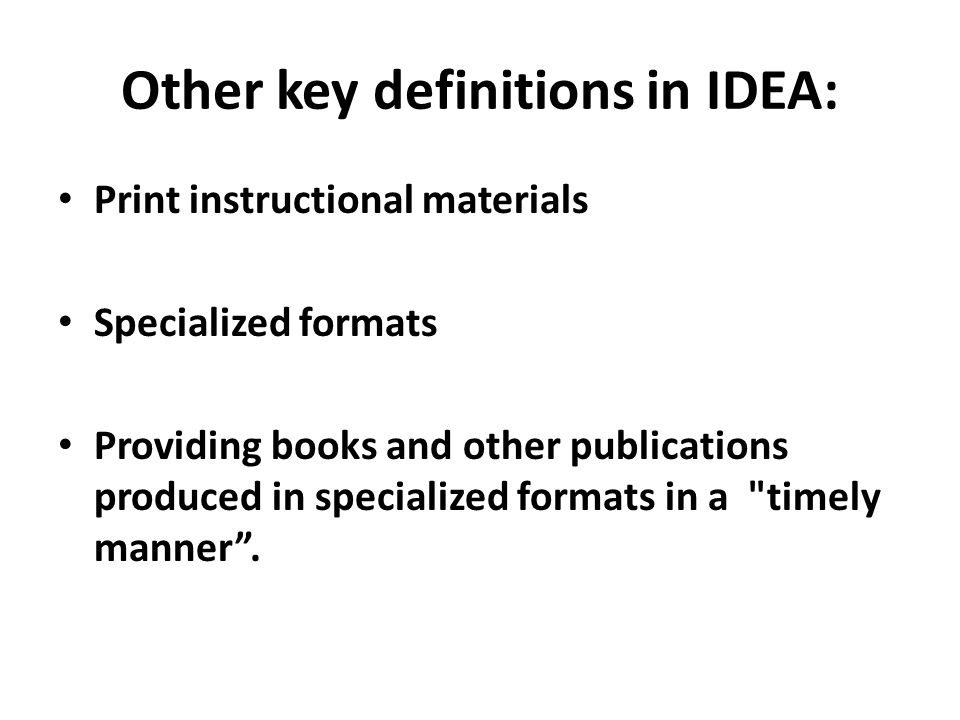 Other key definitions in IDEA:
