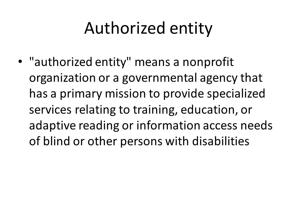 Authorized entity