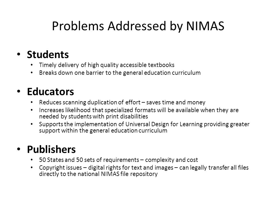 Problems Addressed by NIMAS