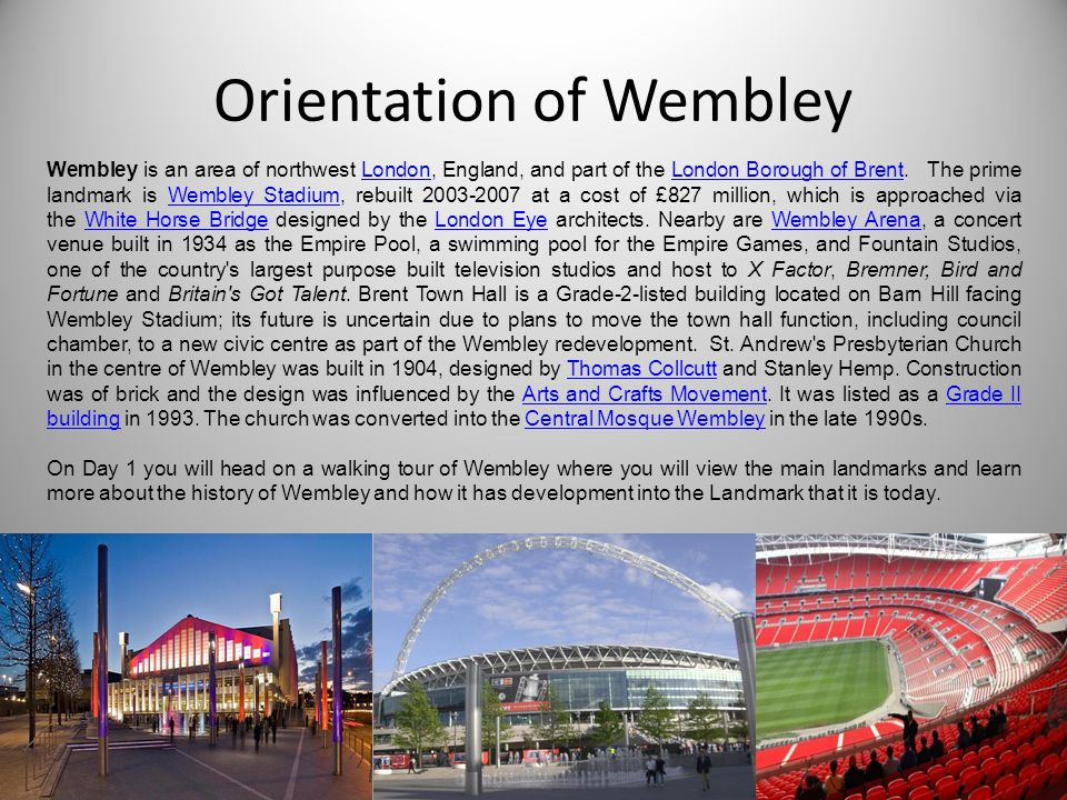 Orientation of Wembley
